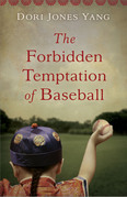 The Forbidden Temptation of Baseball