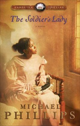 The Soldier's Lady: A Novel