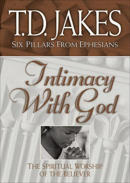 Intimacy with God: The Spiritual Worship of the Believer