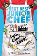Lights, Camera, Cook!: (Next Best Junior Chef series, Episode 1)