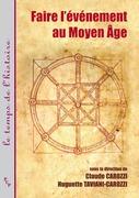 Faire l'événement au Moyen Âge