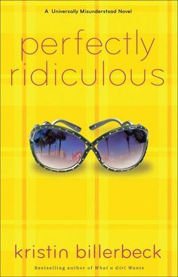 Perfectly Ridiculous: A Universally Misunderstood Novel