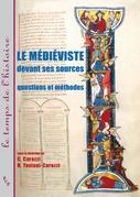 Le médiéviste devant ses sources