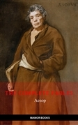 Aesop: The Complete Fables [newly updated] (Manor Books Publishing) (The Greatest Writers of All Time)