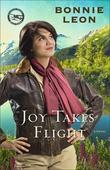 Joy Takes Flight: A Novel