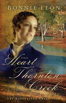 The Heart of Thornton Creek: A Novel