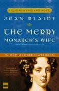The Merry Monarch's Wife: The Story of Catherine of Braganza