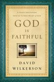 God Is Faithful: A Daily Invitation into the Father Heart of God