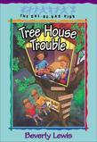 Tree House Trouble