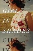 Girl in Shades: A Novel