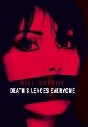 Death Silences Everyone