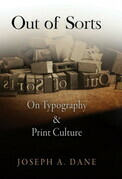 Out of Sorts: On Typography and Print Culture