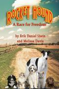 Rocket Hound: A Race for Freedom