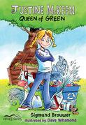 Justine McKeen, Queen of Green