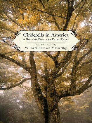 Cinderella in America: A Book of Folk and Fairy Tales