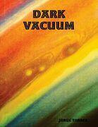 Dark Vacuum