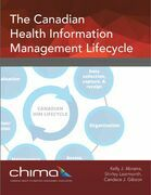 The Canadian Health Information Management Lifecycle