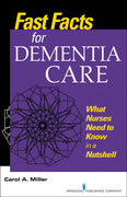 Fast Facts for Dementia Care: What Nurses Need to Know in a Nutshell