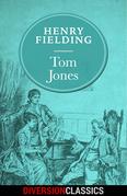 Tom Jones (Diversion Classics)