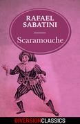 Scaramouche (Diversion Classics)