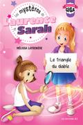 Les mystères de Laurence et Sarah, T.1 - Le triangle du diable