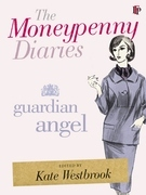 The Moneypenny Diaries: Guardian Angel