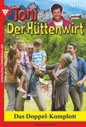 Toni der Hüttenwirt 154 - Heimatroman