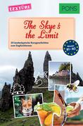 PONS Kurzgeschichten: The Skye's the Limit