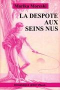 La Despote aux seins nus