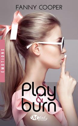 Play & Burn