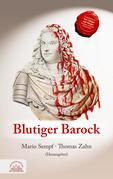 Blutiger Barock