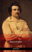 Honoré de Balzac: The Complete 'Human Comedy' Cycle (100+ Works) (Manor Books) (The Greatest Writers of All Time)
