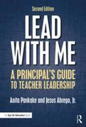 Lead with Me: A Principal's Guide to Teacher Leadership