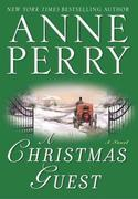 A Christmas Guest: A Novel