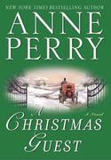A Christmas Guest: A Novel