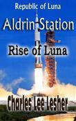 Aldrin Station - Rise of Luna