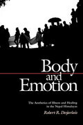 Body and Emotion: The Aesthetics of Illness and Healing in the Nepal Himalayas