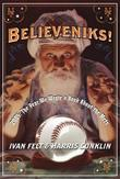 Believeniks!: 2005: The Year We Wrote a Book About the Mets