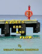 A Poet's Ebb and Flow