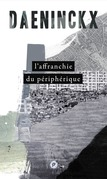 L'affranchie du priphrique