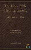 King James New Testament (1769) with Hebrew and Greek dictionary (Strongs)