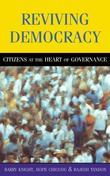 Reviving Democracy: Citizens at the Heart of Governance