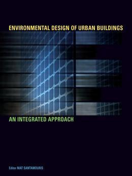 Environmental Design of Urban Buildings: An Integrated Approach