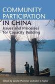 Community Participation in China: Issues and Processes for Capacity Building