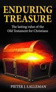Enduring Treasure: The Lasting Value of the Old Testament for Christians