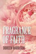 Fragrance of Faith