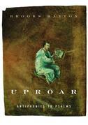 Uproar: Antiphonies to Psalms