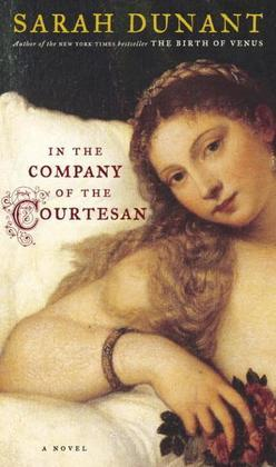 In the Company of the Courtesan: A Novel