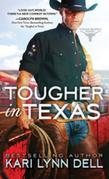 Tougher in Texas