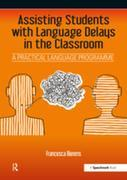 Assisting Students with Language Delays in the Classroom: A Practical Language Programme